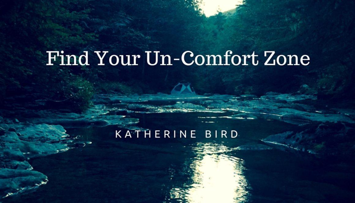 Un-Comfort Zone